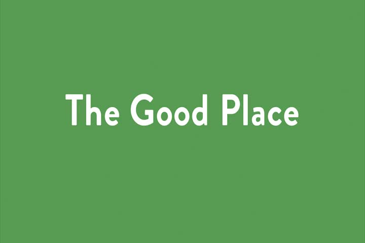 The Real Good Place